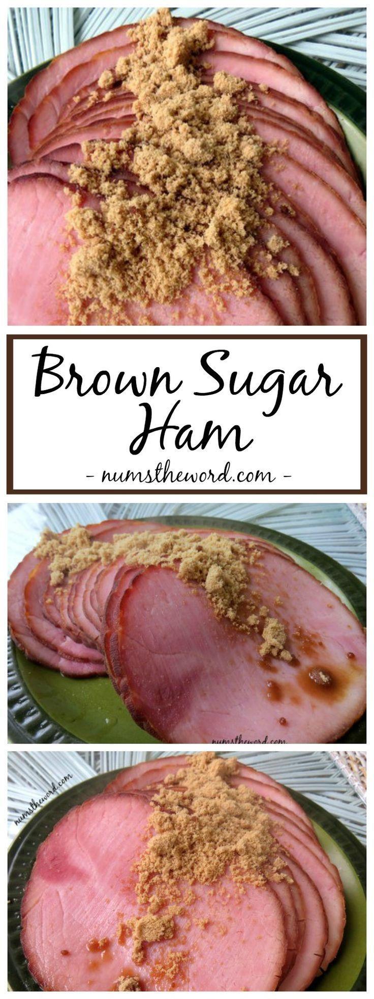 Brown Sugar Ham Num's The Word Brown sugar ham, Sugar