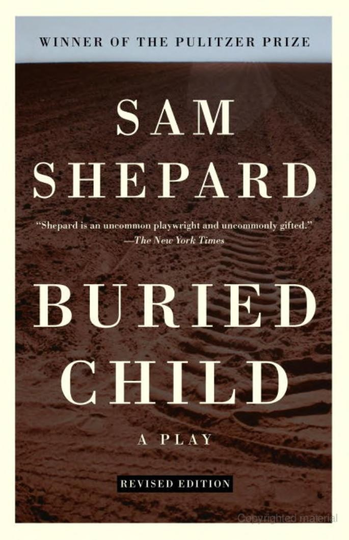 An analysis of the intricacies in the buried child by sam shepard