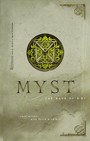Myst: The Book of D'ni by Rand Miller.