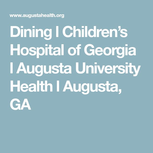 Dining l Children's Hospital of Georgia l Augusta University Health l Augusta, GA