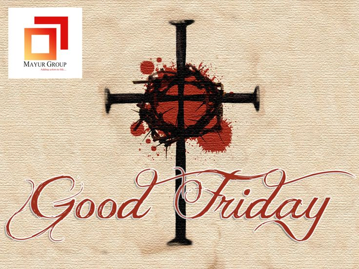 Today we remember the great love of God for us. That this day brings new meaning and change your life! Wishing all a blessed Friday.