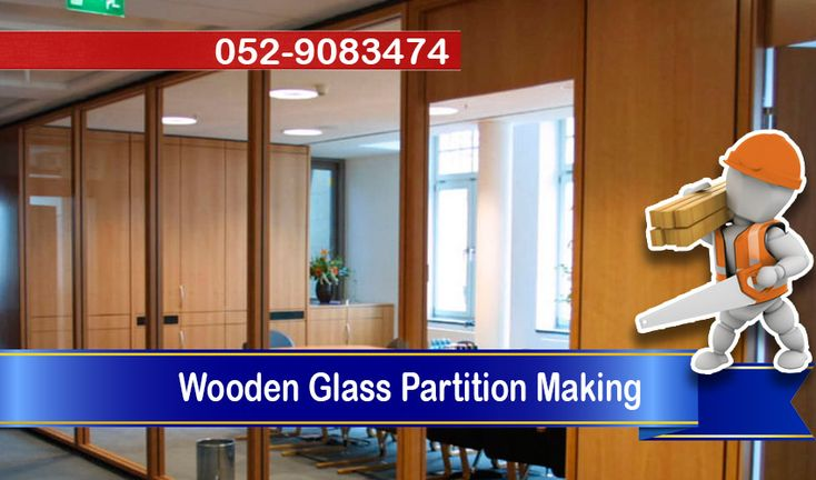 CSD Carpentry Services Dubai install wooden glass partition / Wooden Glass Wall and Wooden Glass Doors for Office / Apartment any where in Dubai. 0529083474
