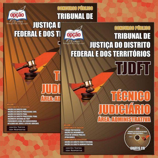 Apostila Concurso Tribunal de Justiça do Distrito Federal e dos Territórios - TJDFT / 2015: - Cargo: Técnico Judiciário - área: Administrativa