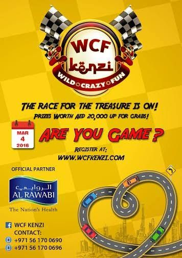 On 4th March - Friday, Dubai will witness a Wild, Crazy, Fun filled morning where 200 teams will drive across Dubai, participate in 10 different activities at different spots and all for the treasure worth 20,000 AED. Welcome to WCF Kenzi treasure hunt. Admission Fees per car: 200* for 2 pax, additional 50 each, max 4 pax per car allowed.   To participate in Treasure Hunt click here: http://bit.ly/WCFKenziLeads Like us on Facebook: https://www.facebook.com/wcfkenzi