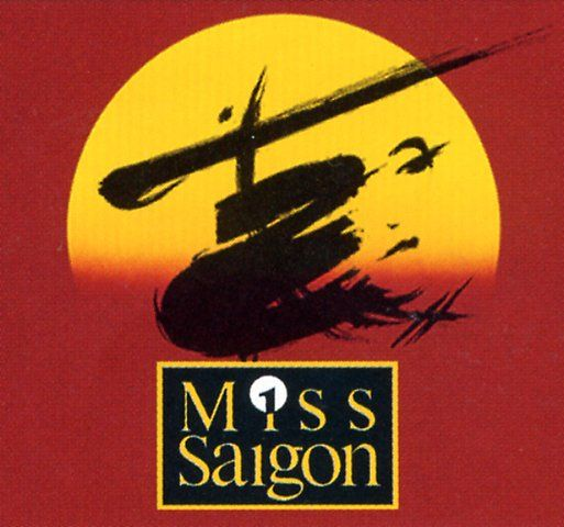 MISS SAIGON - The first musical I saw on Broadway; beautiful and lush. Lea Salonga is amazing (got to see her sing the role).  I've seen this musical 4 times.