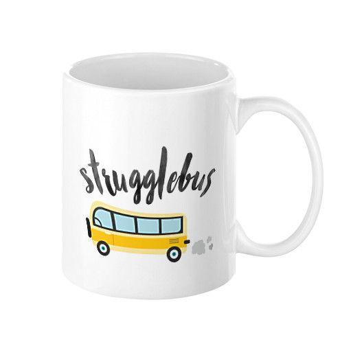 Struggle Bus Coffee Mug by Hello Ginger, 11 oz or 15 oz