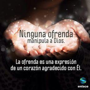 La ofrenda es una expresión de un corazón agradecido con Dios. ¿Lo crees?