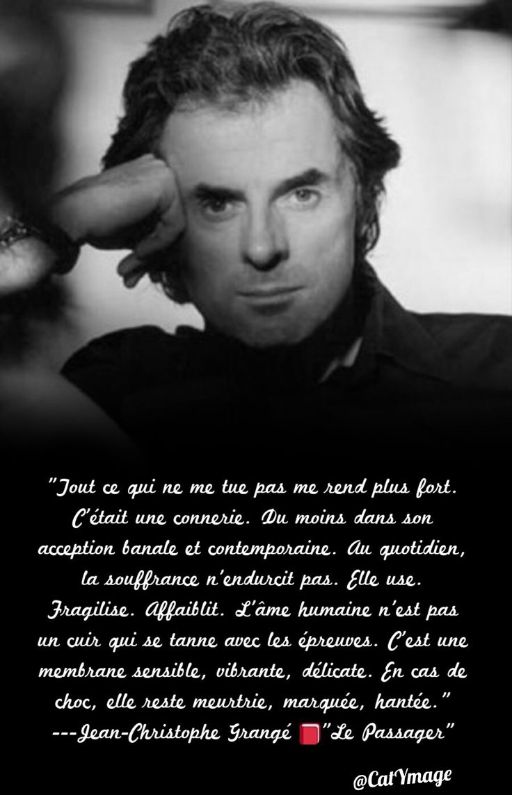 383 best images about paroles on pinterest french quotes belle and grace kelly - Le passager jean christophe grange resume ...