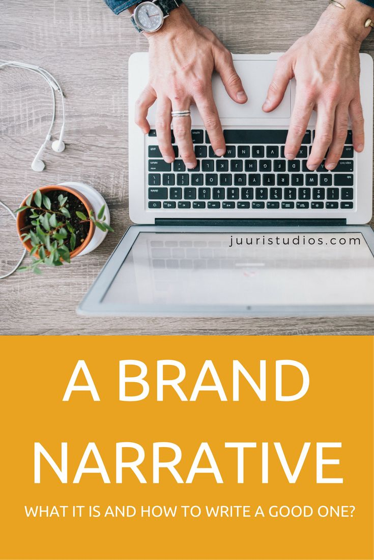 what is a brand narrative and how to write a good one