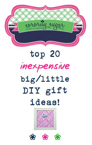 Don't let the cost of big/little gifts stop you from taking a little sister! With creativity, discount shopping, clever embellishments and outside-the-box thinking you can make a splash with your little and not break the bank. Get crafty, shop sales and stretch your dollars for maximum impact. You can stay on budget and spoil your little too! <3 BLOG LINK: http://sororitysugar.tumblr.com/post/115686097584/20-inexpensive-big-little-diy-gift-ideas