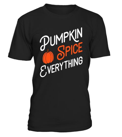 """# Pumpkin Spice Everything - Holiday Pumpkin Lover T-Shirt .  Special Offer, not available in shops      Comes in a variety of styles and colours      Buy yours now before it is too late!      Secured payment via Visa / Mastercard / Amex / PayPal      How to place an order            Choose the model from the drop-down menu      Click on """"Buy it now""""      Choose the size and the quantity      Add your delivery address and bank details      And that's it!      Tags: If your favorite season…"""