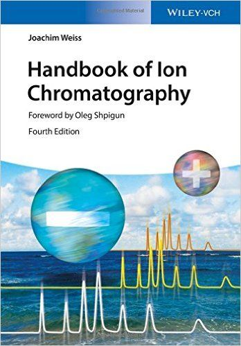 Handbook of Ion Chromatography: Amazon.co.uk: Joachim Weis, Tatjana Weiss: 9783527329281: Books