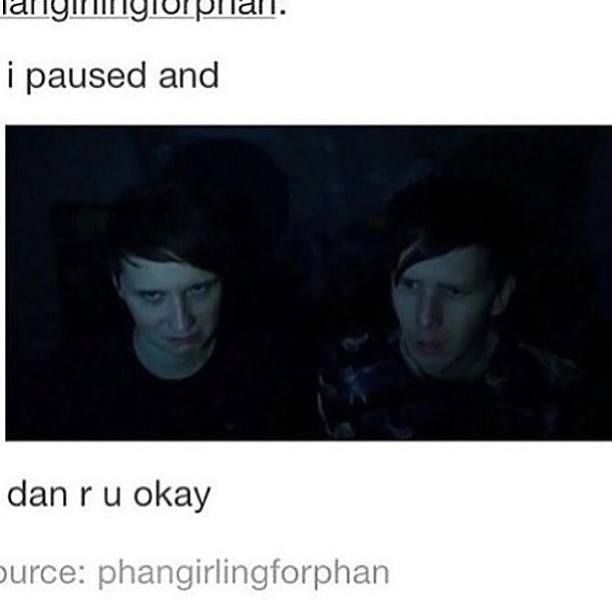 Never pause a Dan and Phil video