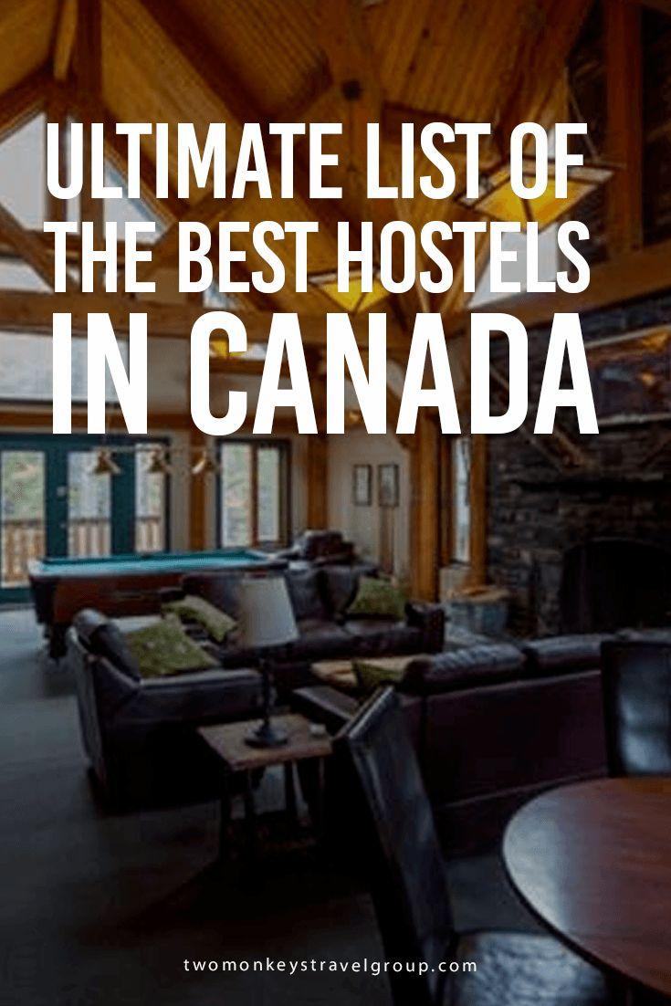 Best hostels in Canada: Vancouver; Banff; Jasper; Lake Louise; Toronto; Montreal