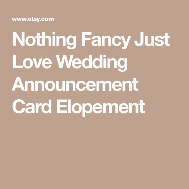 Nothing Fancy Just Love Wedding Announcement Card Elopement