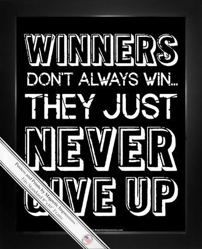 Inspirational Winners Never Give Up 8x10 Sport Poster Print