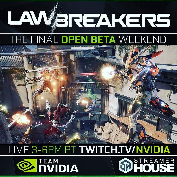 Join Us Tonight 3-6PM PST for @Lawbreakers OPEN BETA! Twitch.tv/NVIDIA #LawBreakers #NvidiaGeforce #fps #games #gaming #pc #nvidia #steam #openbeta #beta