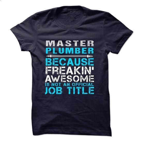Love being -- MASTER-PLUMBER - #dress #mens t shirts. PURCHASE NOW => https://www.sunfrog.com/No-Category/Love-being--MASTER-PLUMBER-7563-NavyBlue-46523274-Guys.html?60505