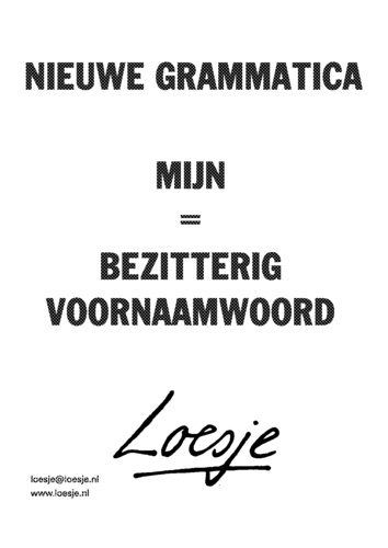Bezitterig voornaamwoord #loesje