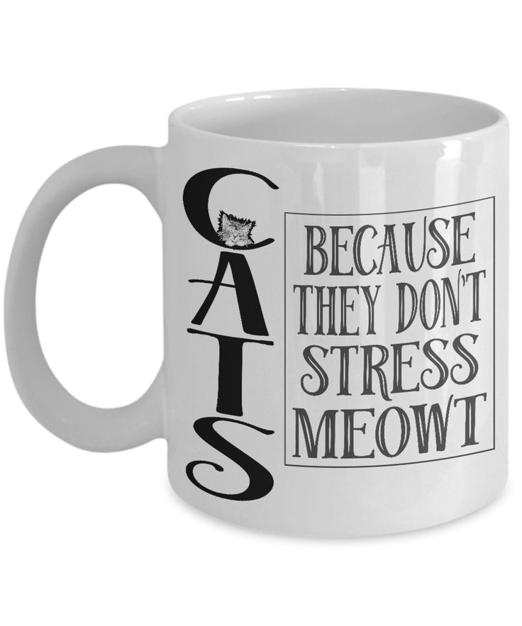 Cats Because They Don't Stress Meowt - Great Gift For Cat Lovers, Cat Mom, Cat Dad, Cat Parent