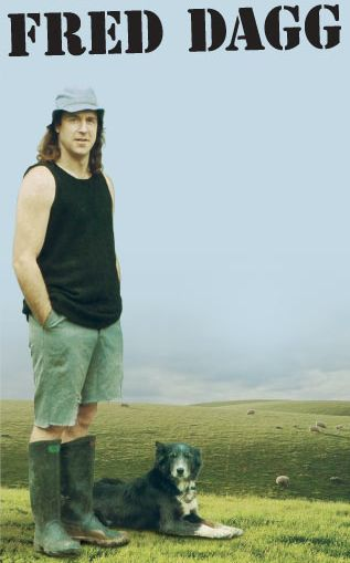 "in the 1970s actor John Clark created the character Fred Dagg to represent all NZ farmers. His favorite saying? ""She'll be right mate!"" (Everything will be OK)"