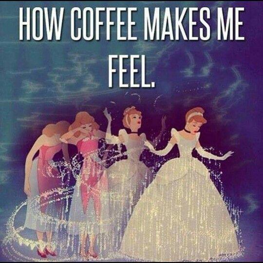 How coffee makes me feel.... like Cinderella.