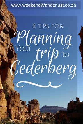Tips for planning your trip to Cederberg South Africa | Weekend Wanderlust