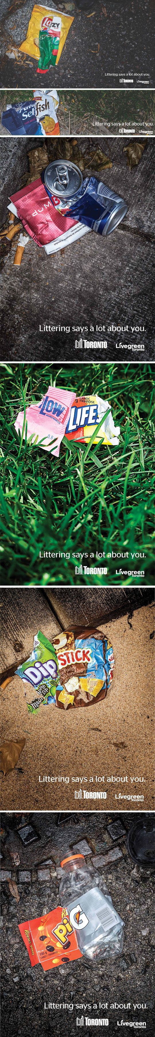Littering Says A Lot About You (this is a great idea) Toronto campaign to stop littering