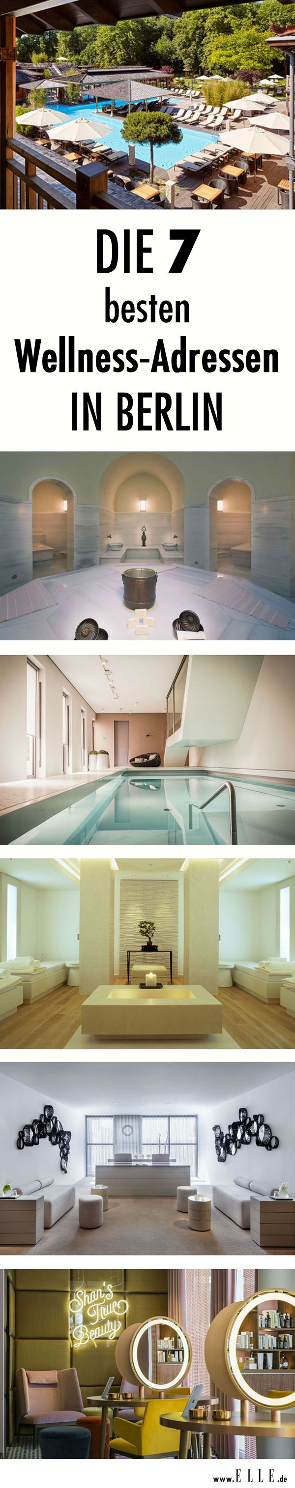 Berlin tips: The best beauty and wellness addresses the capital | Who wants in the hustle and bustle of everyday life stop once and do something for its beauty, will find here the best beauty and wellness addresses capital. | @ELLE_Germany