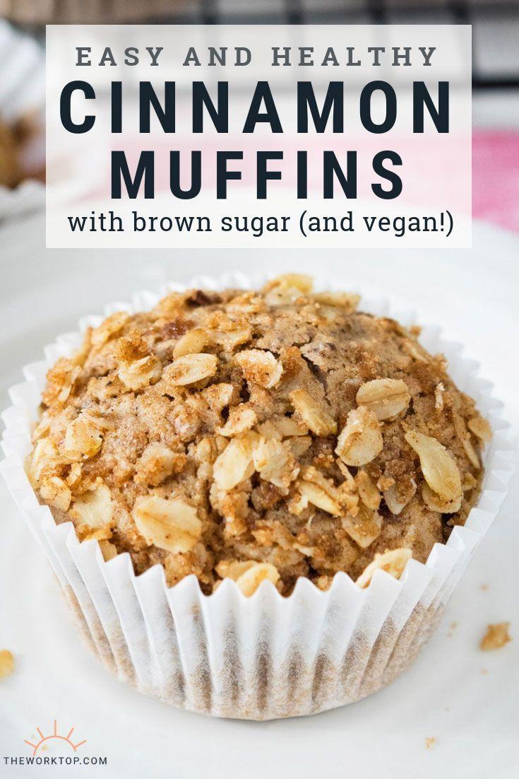 Vegan Cinnamon Breakfast Muffins Easy And Healthy The Worktop Recipe Healthy Cinnamon Muffins Muffin Recipes Cinnamon Cinnamon Muffins Easy