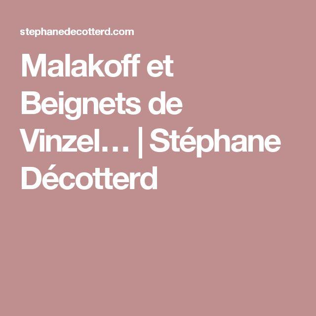 Malakoff et Beignets de Vinzel… | Stéphane Décotterd