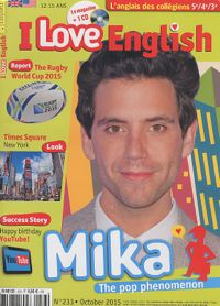 I love english (N°233) : octobre 2015 : Mika ; The Rugby World Cup ; Happy birthday Youtube ; Times square