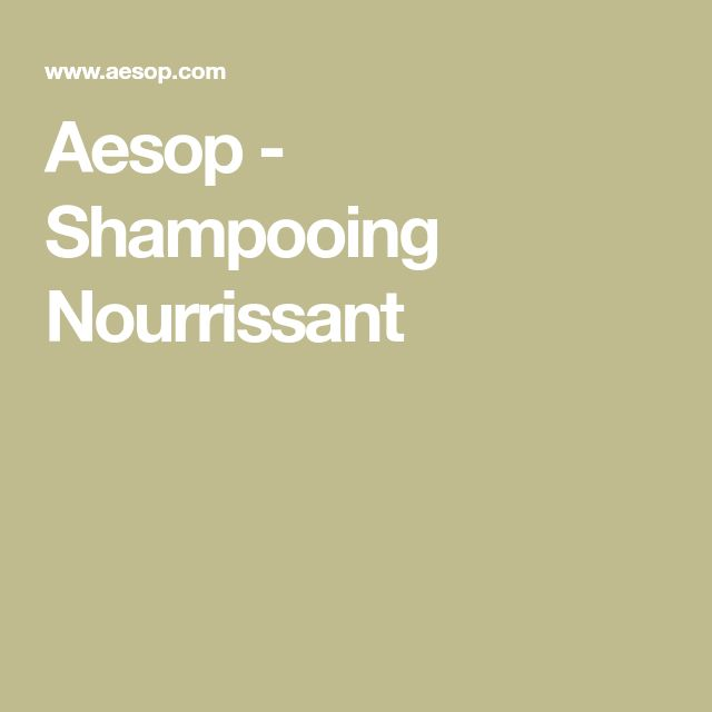 Aesop - Shampooing Nourrissant