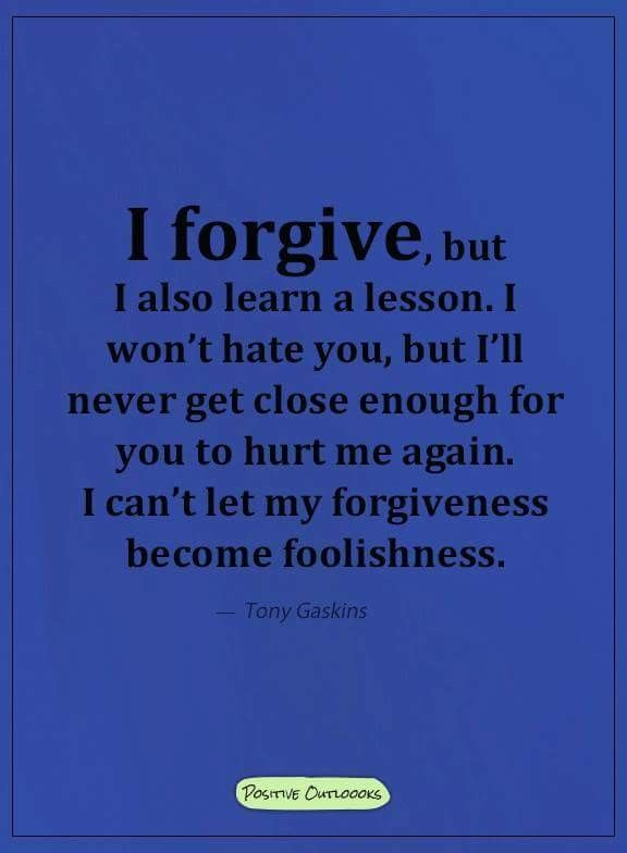 I used to be extremely foolish but I changed my ways and will not go back to being like that.