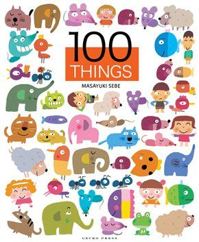 100 Things - Masayuki Sebe - Gecko Press - Gecko Press
