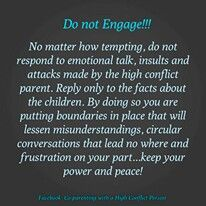 Do not engage...Life is a lot less stressful when you just ignore their drama & crap!