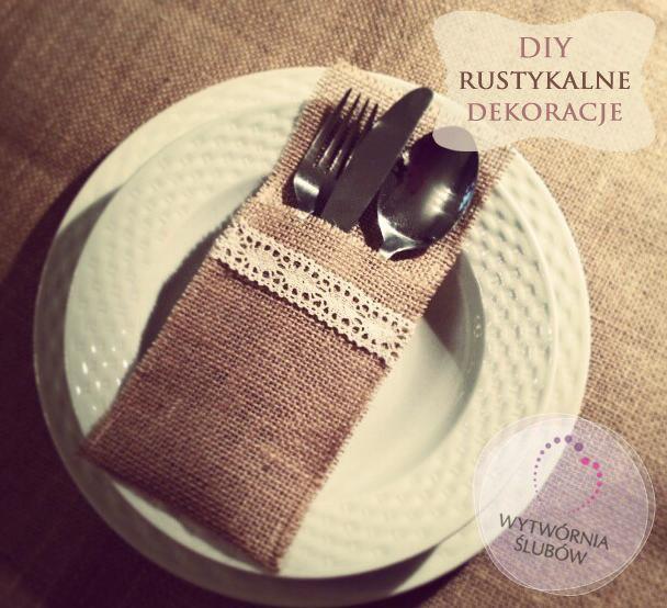 DIY - Rustykalne wesele - etui na sztućce - Blog Ślubny i Weselny - Wytwórnia Ślubów