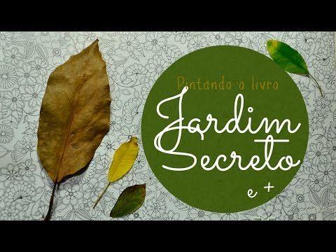 Jardim Secreto - Secret Garden - Folhas com lápis de cor - YouTube