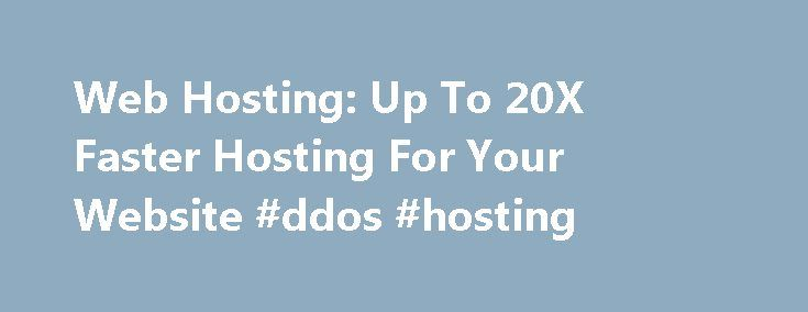 Web Hosting: Up To 20X Faster Hosting For Your Website #ddos #hosting http://hosting.remmont.com/web-hosting-up-to-20x-faster-hosting-for-your-website-ddos-hosting/  #managed vps hosting # Take Flight With Turbo Servers Performance WordPress Hosting Free Solid State Drives LovedBy Customers. EnviedBy The Competition. Your High Speed Web Hosting Service Think of the last slow loading site you visited. How would you describe... Read more