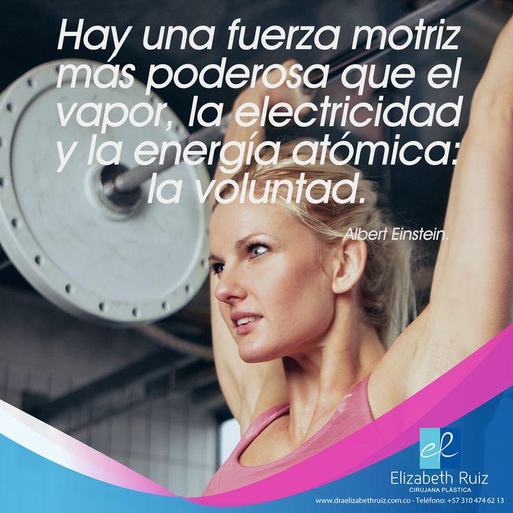 Hay una fuerza motriz más poderosa que el vapor, la electricidad y la energía atómica: la voluntad. -Albert Einstein-  Vive sin Complejos! Dra Elizabeth Ruiz - Cirujana Plástica Colombia Miembro de Número de la Sociedad Colombiana de Cirugía Plástica http://draelizabethruiz.com #plasticsurgery #cirugiaplastica #plasticsurgeon #cirujanaplastica #tummytuck #abdominoplastia #lipoescultura #mamoplastia #aumentodegluteos #gluteoplastia #blefaroplastia #rinoplastia #rejuvenecimientofacial