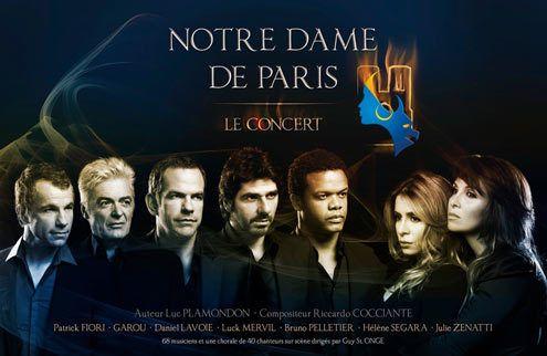La comédie musicale Notre dame de Paris  Avec: Garou, Bruno Pelletier, Daniel Lavoie, Hélène Ségara, Patrick Fiori, Luck Mervil, Julie Zenatti.