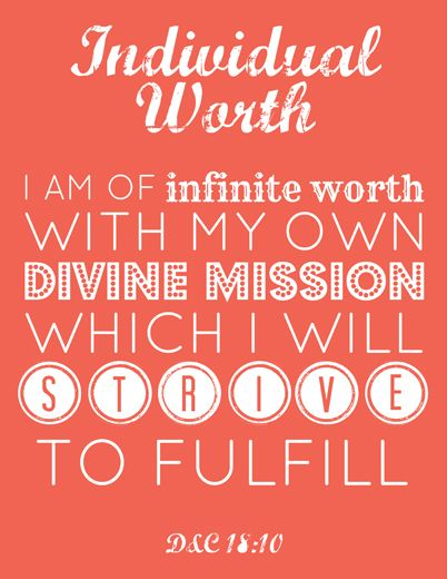 LDS Young Women Individual Worth printable (links to ones for Faith and Divine Nature in original post; more coming soon!)