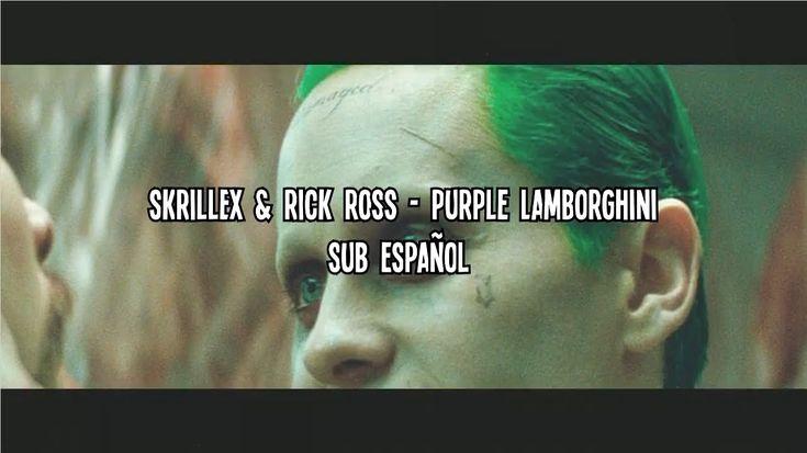 Skrillex & Rick Ross  Purple Lamborghini (Subtitulada Español) #thatdope #sneakers #luxury #dope #fashion #trending