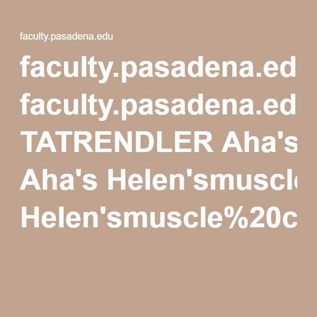 faculty.pasadena.edu TATRENDLER Aha's Helen'smuscle%20chart.pdf
