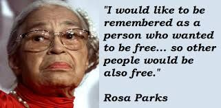 Image result for Rosa Park Quotes