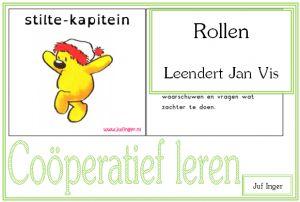 Rollen coöperatief leren - Leendert Jan Vis - Juf Inger