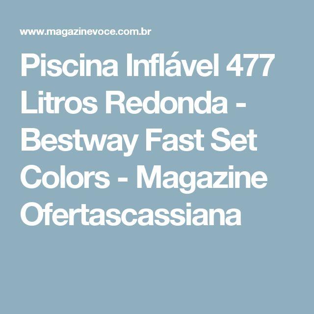 Piscina Inflável 477 Litros Redonda - Bestway Fast Set Colors - Magazine Ofertascassiana