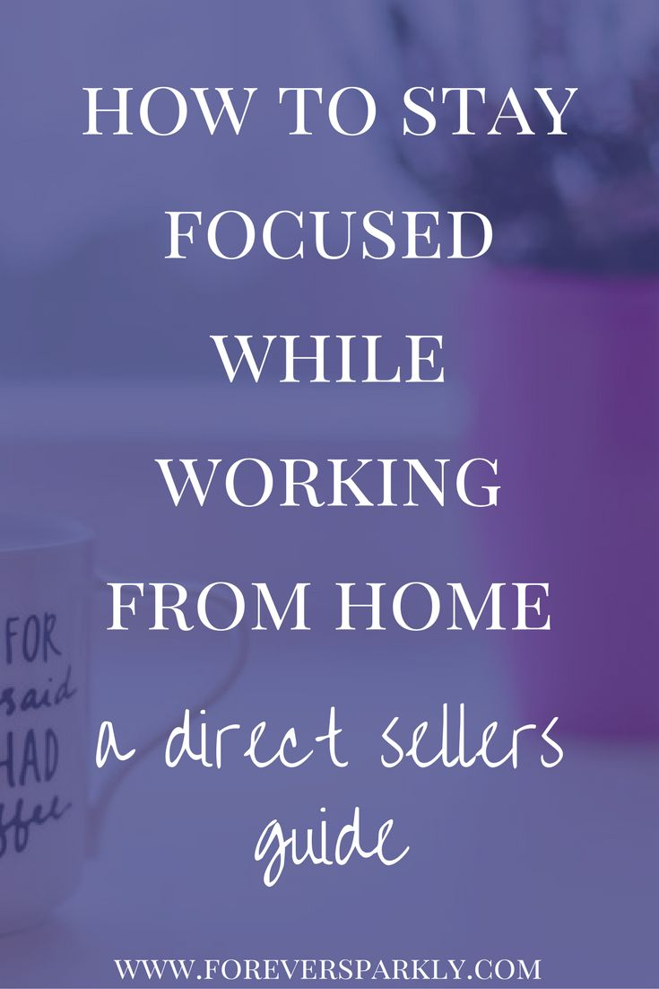 work from home direct sales 17 best ideas about stay focused on pinterest stay 4949