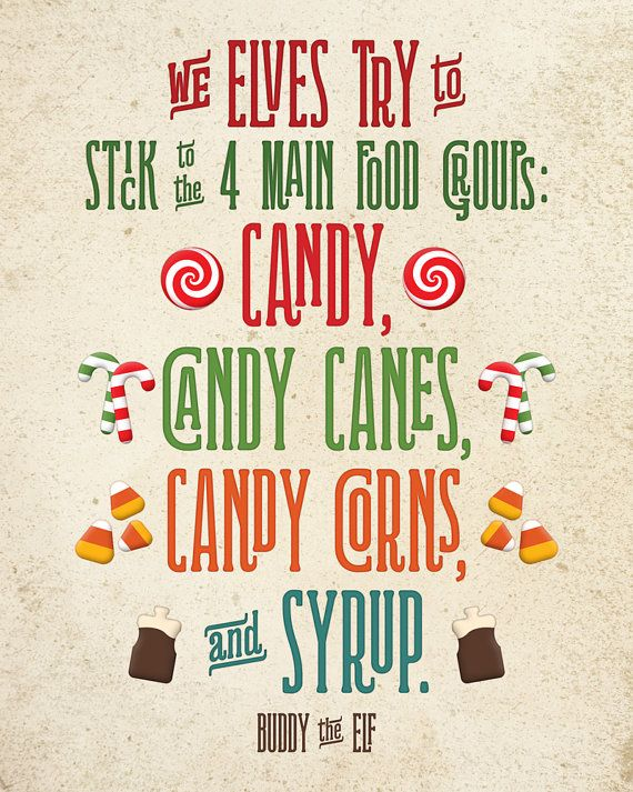 **This is an INSTANT DOWNLOAD digital file. Upon purchase of this listing you will NOT receive a physical item**  TEXT: We elves try to stick to the 4 main food groups: Candy, Candy Canes, Candy Corns, and Syrup.  SIZE: 8x10  PRINT: This is a high resolution digital file that you will receive via email. You can print it at home or a professional print shop of your choice. The file you receive will not have a watermark.  WHAT YOU RECEIVE: You will receive a high resolution digital file that…