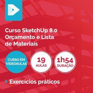 Curso-SketchUp-8.0-Orçamento-e-Lista-de-Materiais
